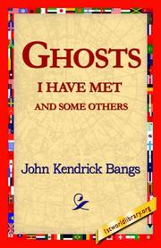Cover of: Ghosts I Have Met And Some Others | John Kendrick Bangs