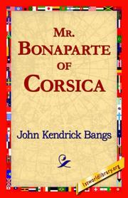 Mr. Bonaparte of Corsica by John Kendrick Bangs