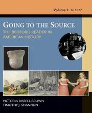 Cover of: Going To The Source: The Bedford Reader In American History, Volume I