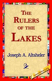 The Rulers of the Lakes by Joseph A. Altsheler