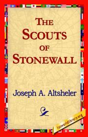 Cover of: The Scouts of Stonewall | Joseph A. Altsheler