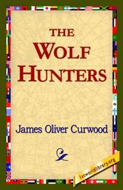 Cover of: The Wolf Hunters