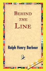 Cover of: Behind the Line: A Story of College Life and Football