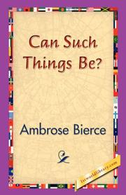 Cover of: Can Such Things Be? | Ambrose Bierce