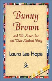 Cover of: Bunny Brown and His Sister Sue and Their Shetland Pony | Laura Lee Hope
