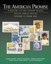 Cover of: The American Promise: A History of the United States, Compact Edition, Volume II | James L. Roark
