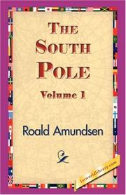 Cover of: The South Pole, Volume 1