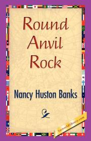 Cover of: Round Anvil Rock | Nancy Huston Banks