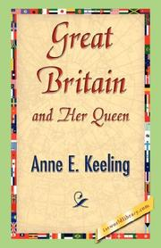 Cover of: Great Britain and Her Queen | Anne E. Keeling
