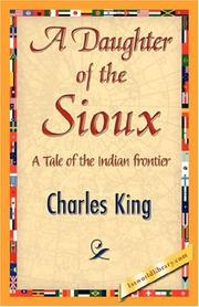 Cover of: A Daughter of the Sioux | Charles King