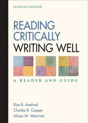 Cover of: Reading critically, writing well: a reader and guide
