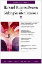 Cover of: Harvard Business Review on Making Smarter Decisions (Harvard Business Review Paperback Series) | Harvard Business School Press