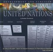 Cover of: The History And Structure of the United Nations: Development And Function (The United Nations: Global Leadership)