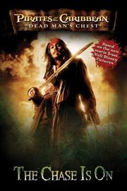 Cover of: Pirates of the Caribbean: Dead Man's Chest - The  Chase Is on (Pirates of the Carribean:Dead Man's Chest)