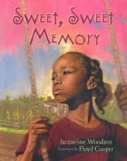 Cover of: Sweet, Sweet Memory | Jacqueline Woodson