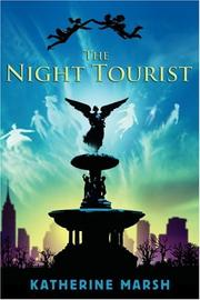 Cover of: Night Tourist, The | Katherine Marsh