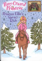Cover of: Princess Ellie's Snowy Ride (Pony-Crazed Princess)