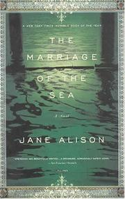Cover of: The Marriage of the Sea | Jane Alison