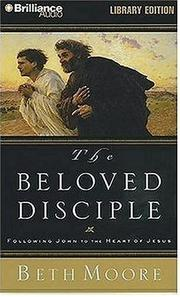 Cover of: Beloved Disciple, The | Beth Moore