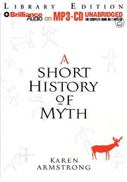 Cover of: Short History of Myth, A (The Myths)