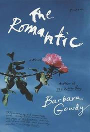 Cover of: The Romantic | Barbara Gowdy