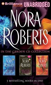 Cover of: Nora Roberts In the Garden CD Collection |