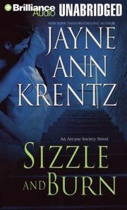 Cover of: Sizzle and Burn (The Arcane Society, Book 3) | Jayne Ann Krentz