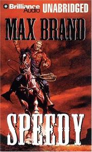 Cover of: Speedy | Max Brand [pseudonym]