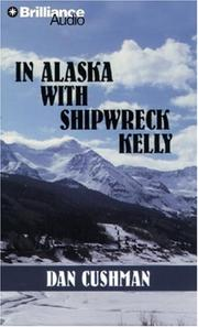 Cover of: In Alaska with Shipwreck Kelly (Five Star westerns)