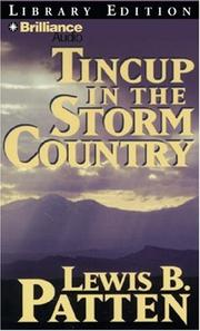 Cover of: Tincup in the Storm Country (Five Star westerns) | Patten, Lewis B.