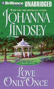 Cover of: Love Only Once (Malory Family) | Johanna Lindsey