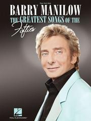 Cover of: Barry Manilow - The Greatest Songs of the Fifties