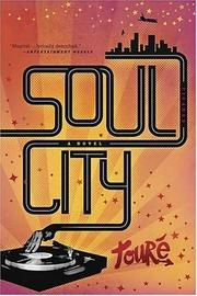 Cover of: Soul City | Toure