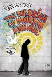 Cover of: The Messiah of Morris Avenue | Tony Hendra