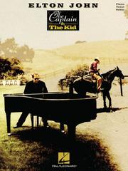 Cover of: ELTON JOHN THE CAPTAIN       & THE KID