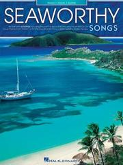 Cover of: SEAWORTHY SONGS | Hal Leonard Corp.
