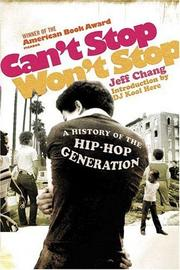 Cover of: Can't Stop Won't Stop | Jeff Chang, D.J. Kool Herc