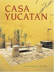 Casa Yucatan, pb (Country Workshop) by Karen Witynski, Joe P. Carr