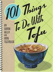 Cover of: 101 Things to Do with Tofu (101 Things to Do With...)