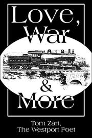 Cover of: Love, War & More | Tom Zart