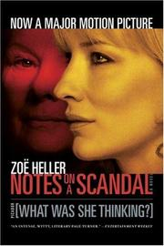Cover of: Notes on a Scandal: What Was She Thinking?: A Novel