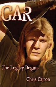 Cover of: GAR The Legacy Begins | Chris Catron