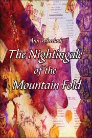 Cover of: The Nightingale of the Mountain Fold | Ann Wheelock