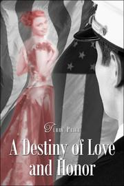 Cover of: A Destiny of Love and Honor | Terry Price