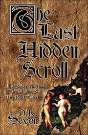 Cover of: The Last Hidden Scroll | D.K. Seven