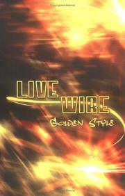 Cover of: Live Wire | Golden Style