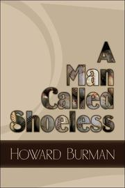 Cover of: A Man Called Shoeless | Howard Burman