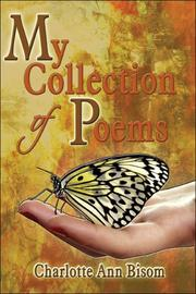 Cover of: My Collection of Poems | Charlotte Ann Bisom