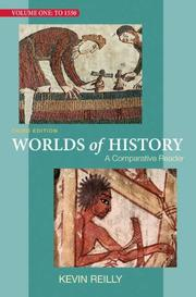 Cover of: Worlds of History Volume One: A Comparative Reader
