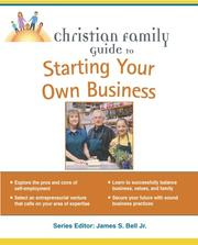 Cover of: Christian Family Guide to Starting Your Own Business (Christian Family Guides) | Ed Paulson